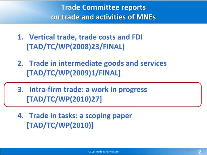 Trade committee reports on trade and activities of mnes