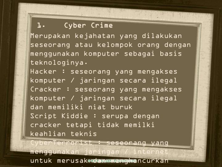 1. Cyber Crime