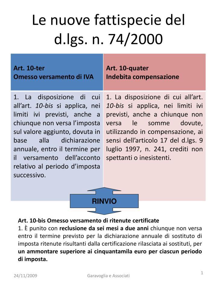 Le nuove fattispecie del d.lgs. n. 74/2000