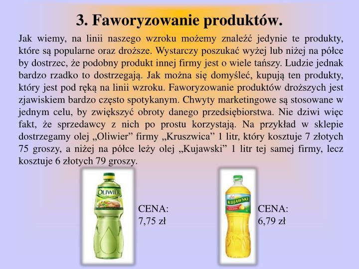 3. Faworyzowanie produktów.