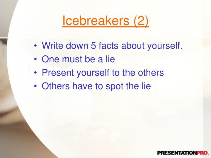Icebreakers (2)