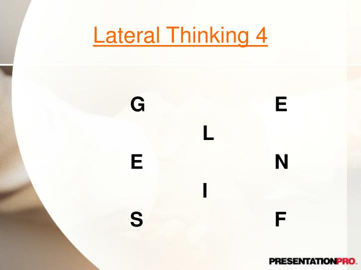 Lateral Thinking 4