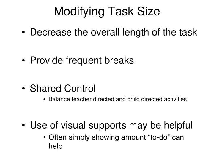 Modifying Task Size