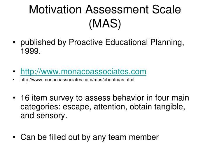 Motivation Assessment Scale (MAS)