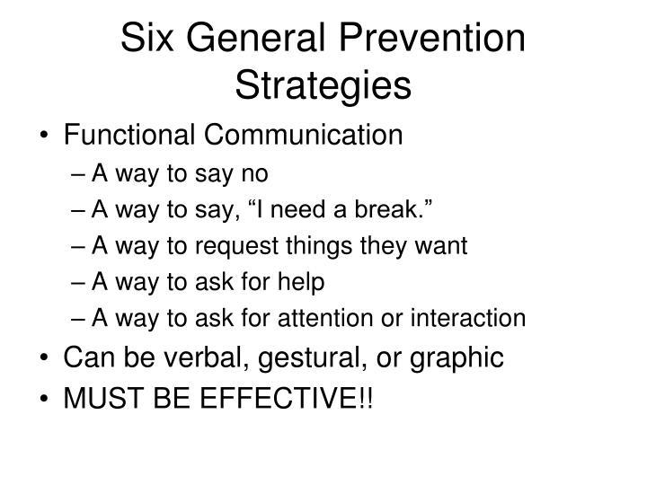Six General Prevention Strategies