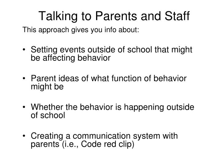 Talking to Parents and Staff