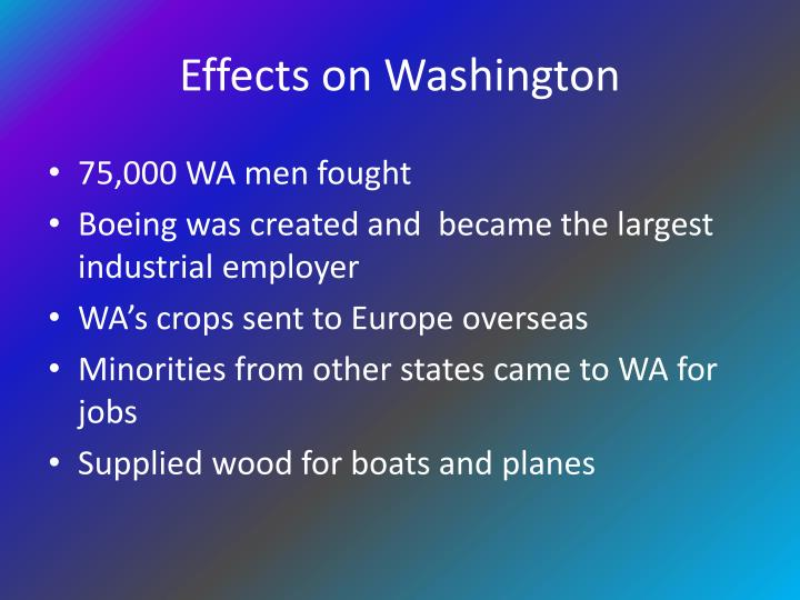 Effects on Washington