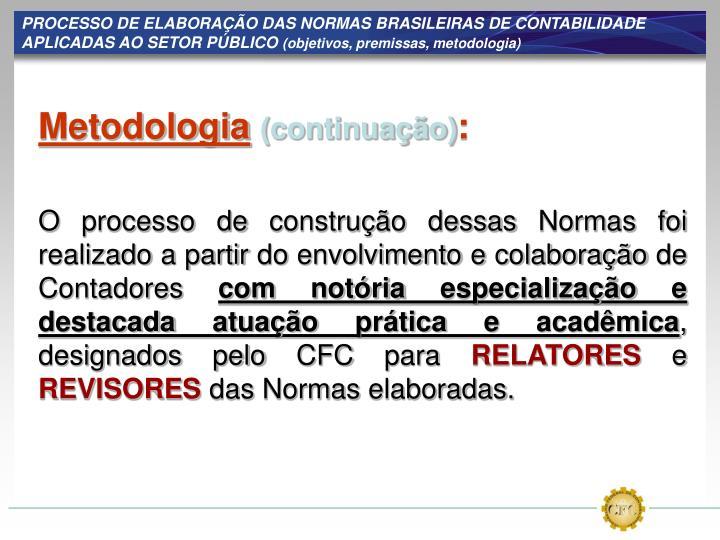 PROCESSO DE ELABORAÇÃO DAS NORMAS BRASILEIRAS DE CONTABILIDADE APLICADAS AO SETOR PÚBLICO