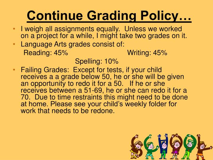 Continue Grading Policy…