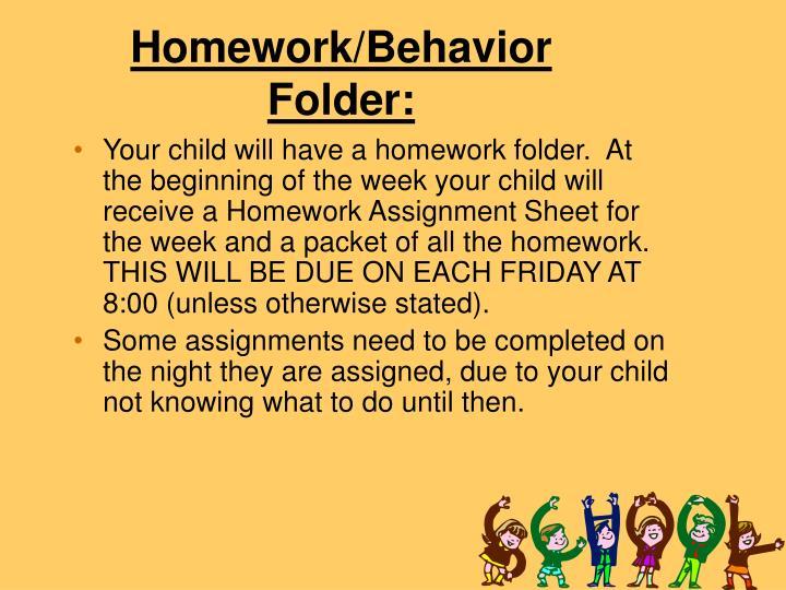 Homework/Behavior Folder: