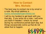 how to contact mrs nichols