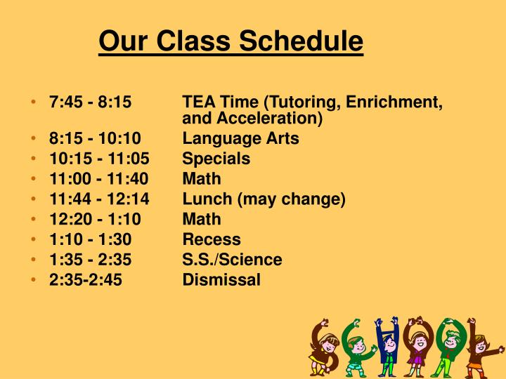 Our class schedule