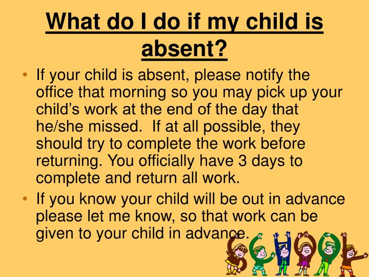 What do I do if my child is absent?