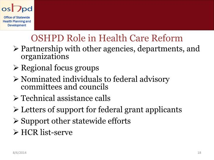 OSHPD Role in Health Care Reform