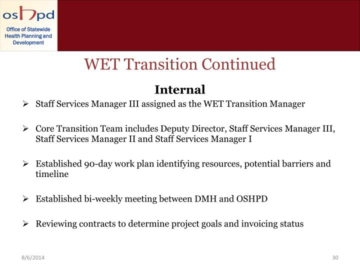 WET Transition Continued
