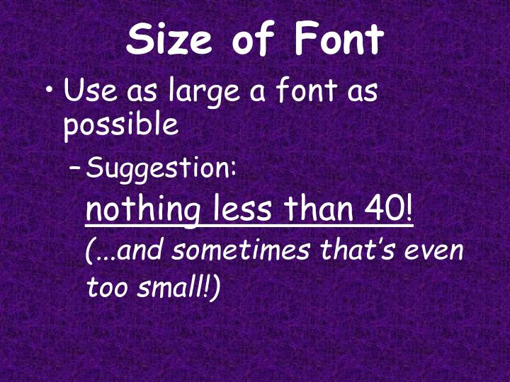 Size of Font