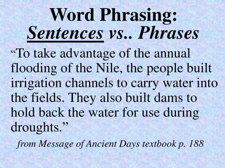 Word Phrasing: