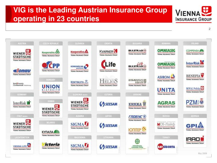 Vig is the leading austrian insurance group operating in 23 countries