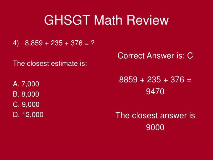 4)   8,859 + 235 + 376 = ?
