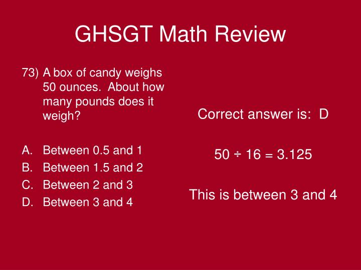 A box of candy weighs 50 ounces.  About how many pounds does it weigh?