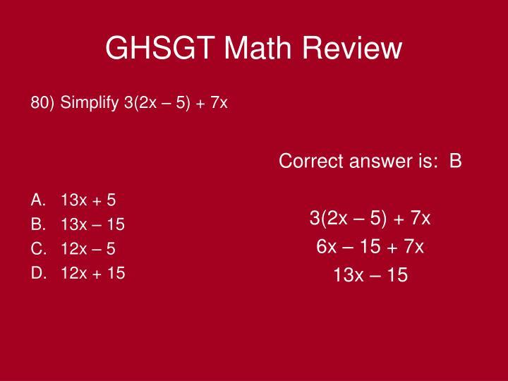 Simplify 3(2x – 5) + 7x