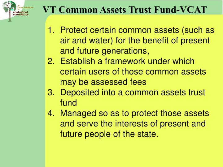 VT Common Assets Trust Fund-VCAT