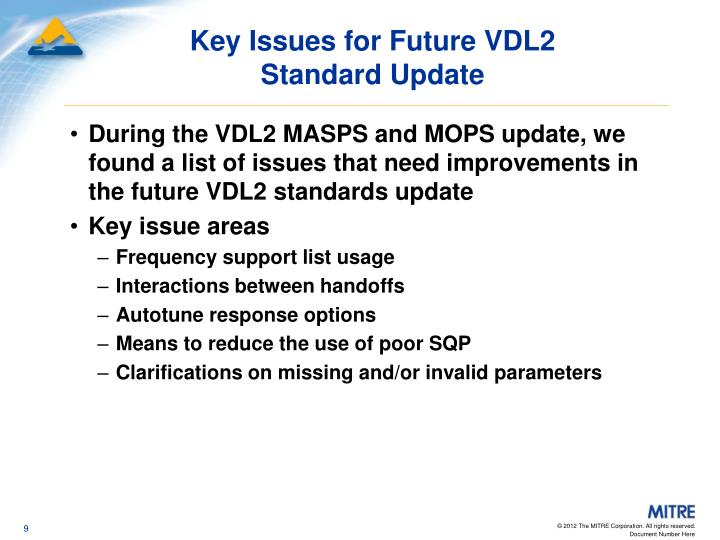 Key Issues for Future VDL2
