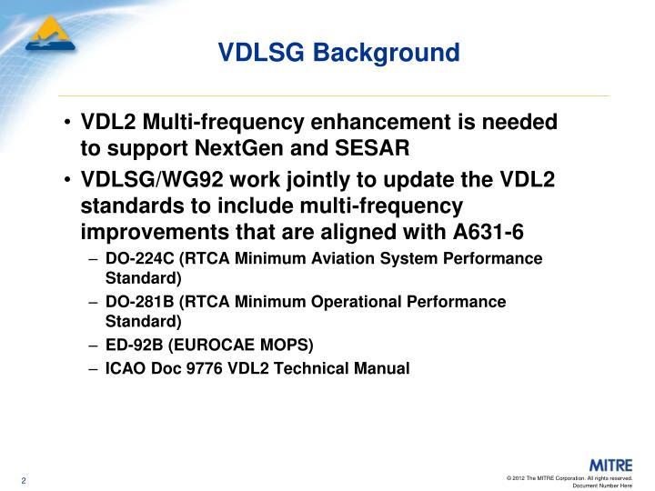 VDLSG Background