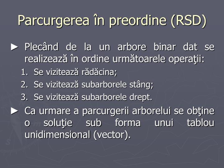 Parcurgerea în preordine (RSD)