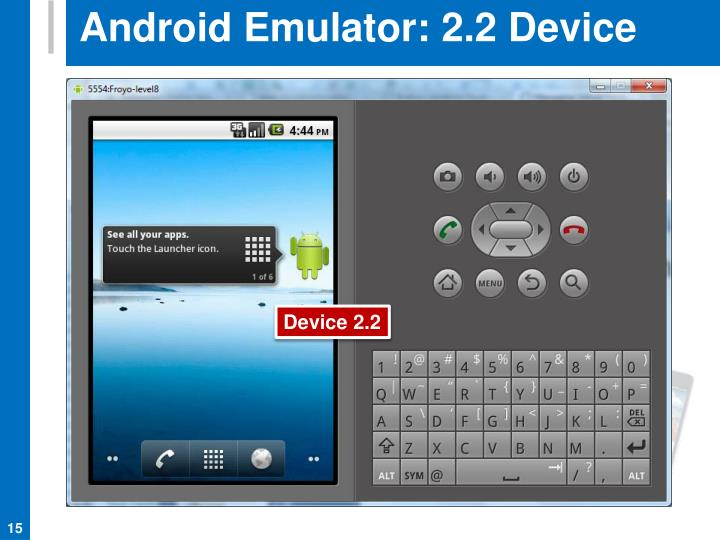Android Emulator: 2.2 Device