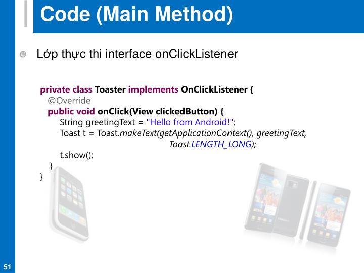 Code (Main Method)