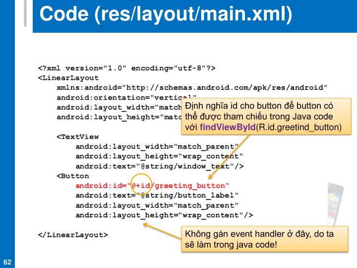 Code (res/layout/main.xml)