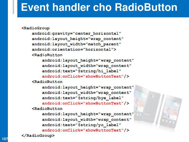 Event handler cho RadioButton