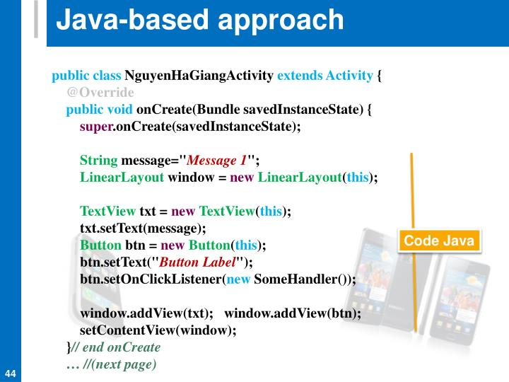 Java-based approach