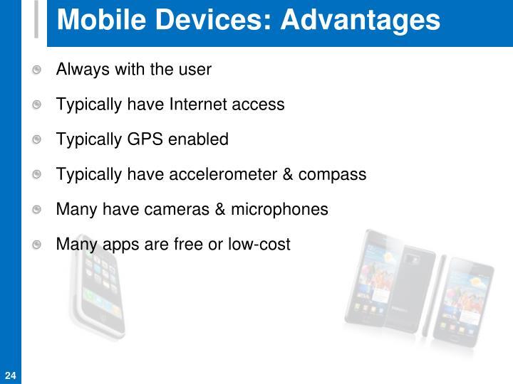 Mobile Devices: Advantages