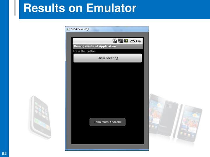 Results on Emulator
