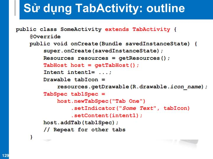 Sử dụng TabActivity: outline