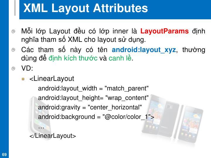 XML Layout Attributes