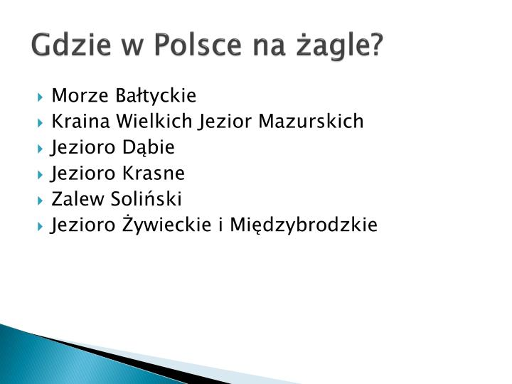 Gdzie w Polsce na żagle?