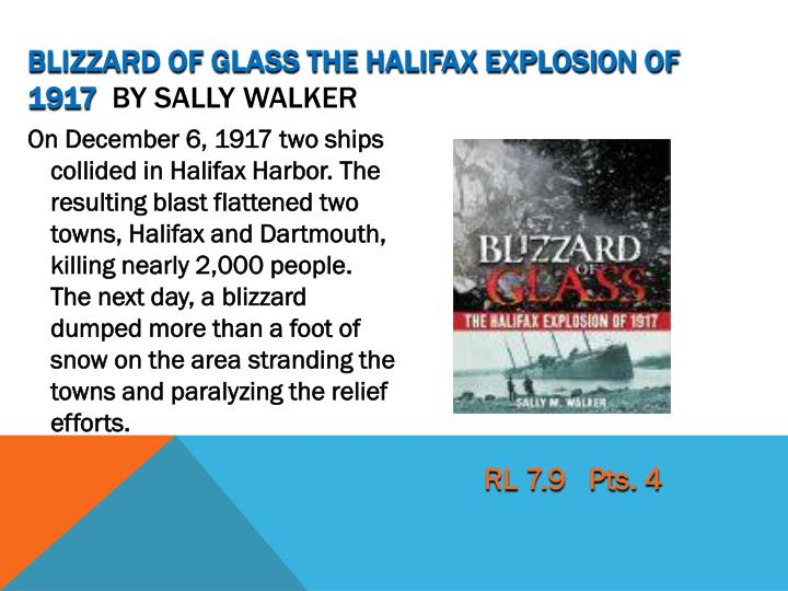 Blizzard of Glass the Halifax Explosion of 1917