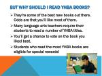 but why should i read yhba books