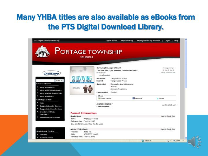 Many YHBA titles are also available as eBooks from the PTS Digital Download Library.