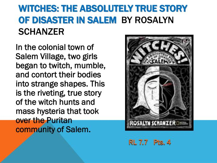 Witches: The Absolutely True Story of Disaster in Salem