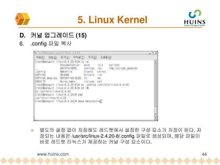 5. Linux Kernel