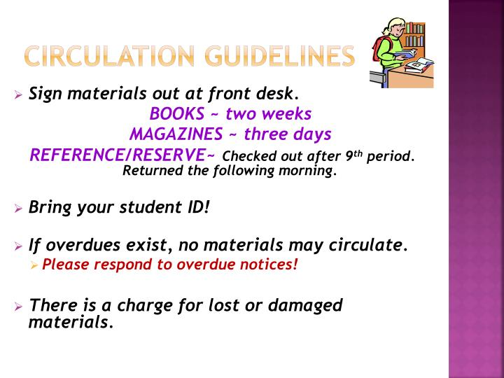 CIRCULATION GUIDELINES
