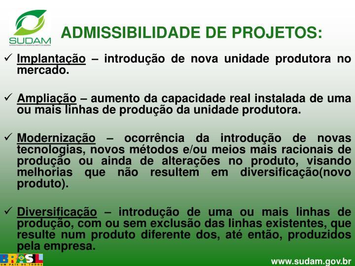 ADMISSIBILIDADE DE PROJETOS: