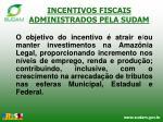 incentivos fiscais administrados pela sudam