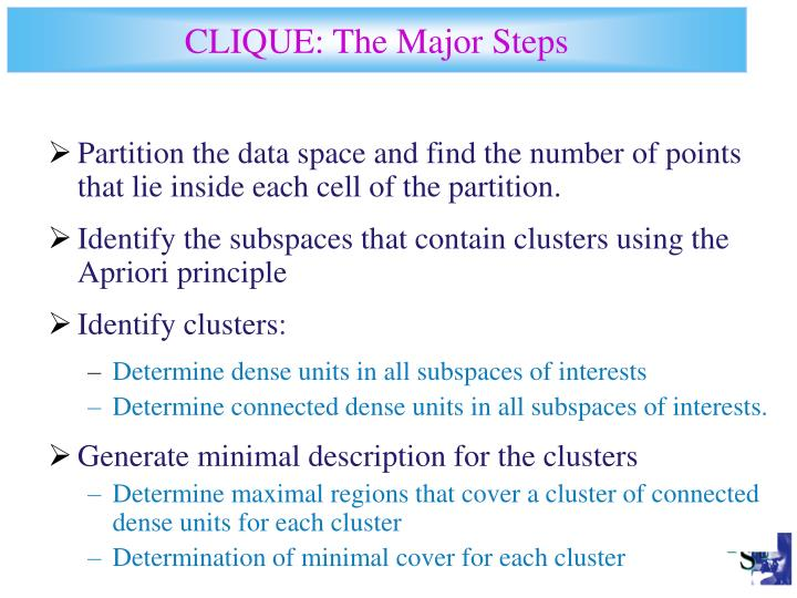 CLIQUE: The Major Steps