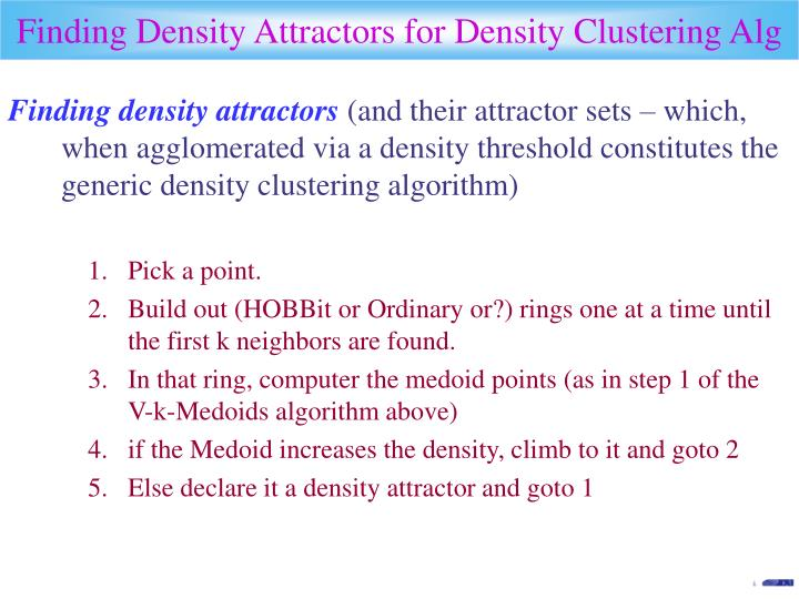 Finding Density Attractors for Density Clustering Alg