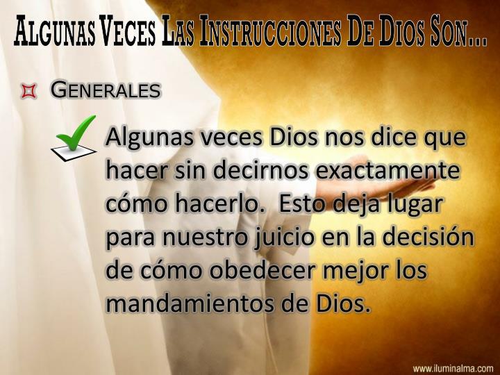 Algunas Veces Las Instrucciones De Dios Son…